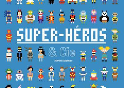 Martin Sztajman - Super-Héros et Cie